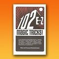 BOOKLET- 102 EZ Magic Tricks