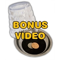 PASSWORD: Coin Thru Glass Bonus Video