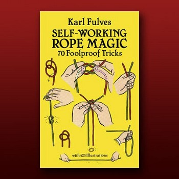 BOOK- Self Working Rope Magic