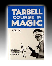 BOOK- Tarbell Course In Magic Vol. 2
