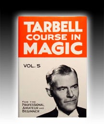 BOOK- Tarbell Course In Magic Vol. 5