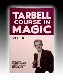 BOOK- Tarbell Course In Magic Vol. 8