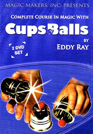 DVD- Complete Cups and Balls Course (Eddy Ray)
