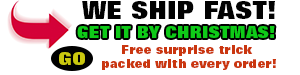 We Ship Fast - Free surprise trick with any order