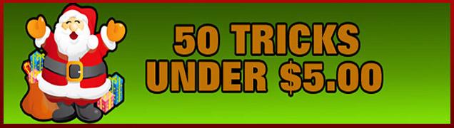 50 Tricks Under $5