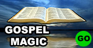 Magic Tricks for Gospel and Ministry