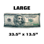 Silk- $100 Bill - LARGE 33.5-Inch