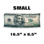 Silk- $100 Bill - SMALL 16.5-Inch
