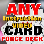 ONLINE VIDEO: Any Card Force Deck