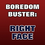 BOREDOM BUSTER: Right Face