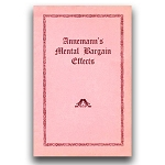 *CLOSEOUT* BOOK- Annemann's Mental Bargain Effects