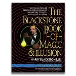 SOLD Blackstone Book Of Magic and Illusion (Blackstone) - USED BOOK