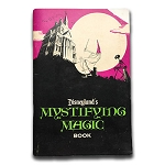 Disneyland's Mystifying Magic Book - USED BOOK