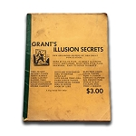 SOLD Grant's Illusion Secrets (Grant) - USED BOOK