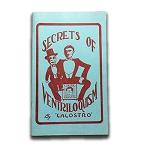 SOLD Secrets Of Ventriloquism (Calostro) - USED BOOK