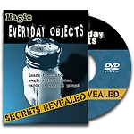 DVD- Magic With Everyday Objects Secrets Revealed
