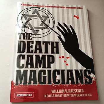 SOLD Death Camp Magicians (Raucher) - USED BOOK