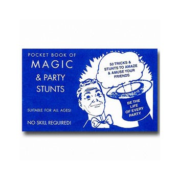 FREE BOOKLET- Magic and Party Stunts