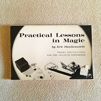 Practical Lessons In Magic (Hawkesworth) - USED BOOK