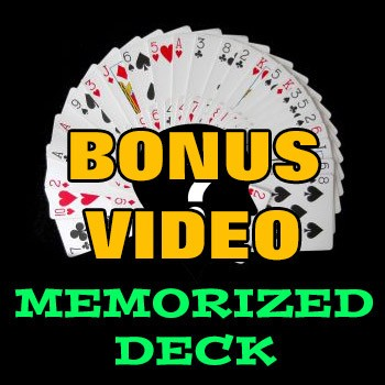BONUS VIDEO: Memorized Deck Instruction